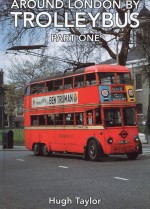 Around London by Trolleybus - Part 1